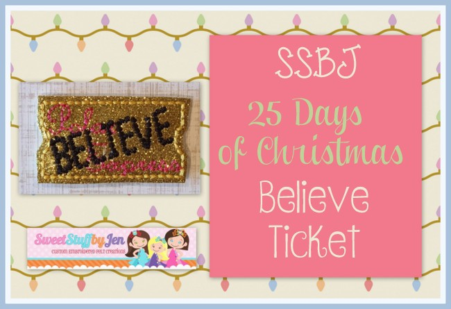 SSBJ Believe Ticket Embroidery File