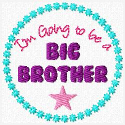 I'm Going to be a Big Brother/Sister Embroidery File SET