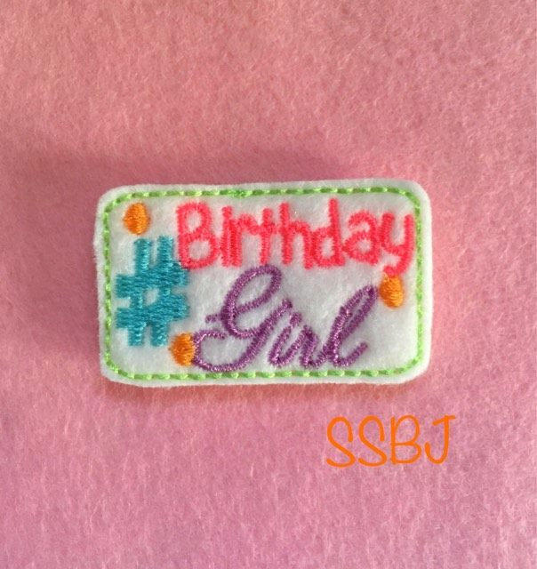 SSBJ Hastag Birthday Girl Embroidery File