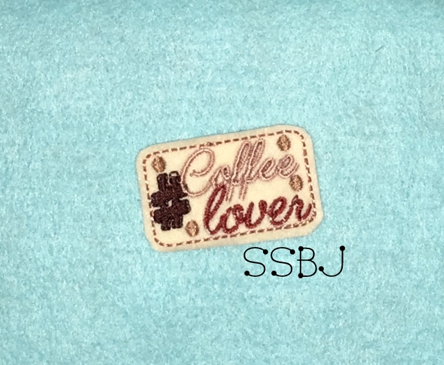 SSBJ Hashtag Coffee Lover Embroidery File
