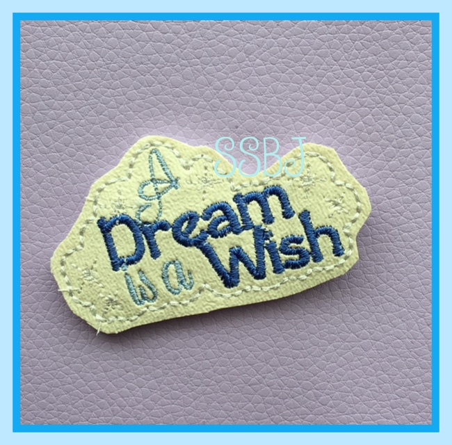 SSBJ Magical Planner Dream is a wish Embroidery File
