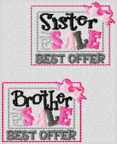 Brother For Sale or Sister For Sale Best Offer Embroidery File