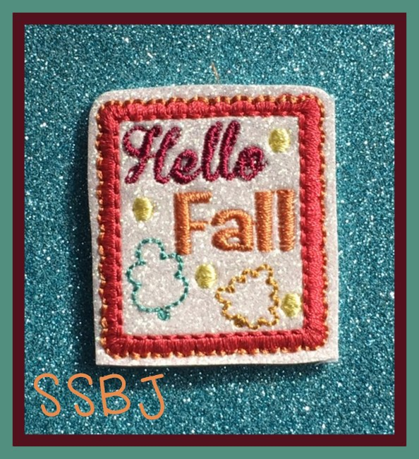 SSBJ Hello Fall Embroidery File