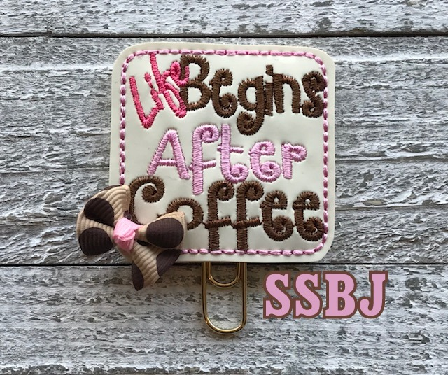 SSBJ Life Begins After Coffee Embroidery File