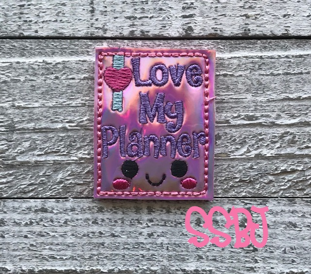 SSBJ LOVE My Planner Embroidery File