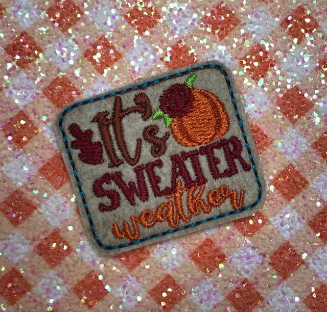 SSBJ Its Sweater Weather Embroidery File