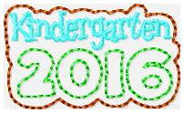 Kindergarten 2016 Feltie Embroidery File