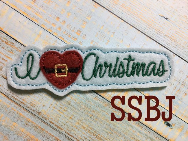 SSBJ I Love Christmas-Glam Band SLIDER Embroidery File 4 Inch