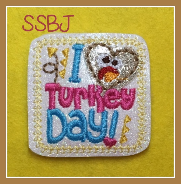 SSBJ Love Turkey Day Feltie Embroidery File