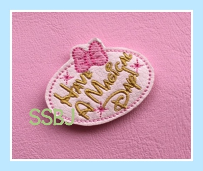 SSBJ Have a Magical Day Embroidery File