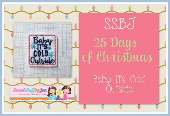 SSBJ Baby Its Cold Outside Embroidery File