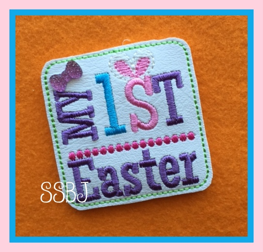SSBJ My First Easter Square Embroidery File