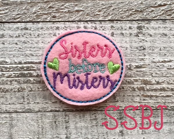 SSBJ Sisters Before Misters Embroidery File