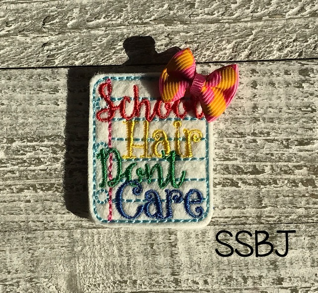 SSBJ School Hair Don't Care Embroidery File