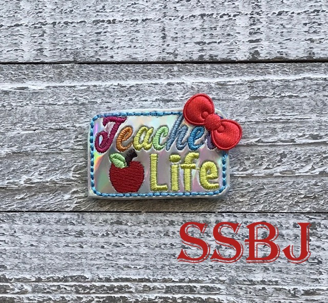 SSBJ Teacher Life Embroidery File