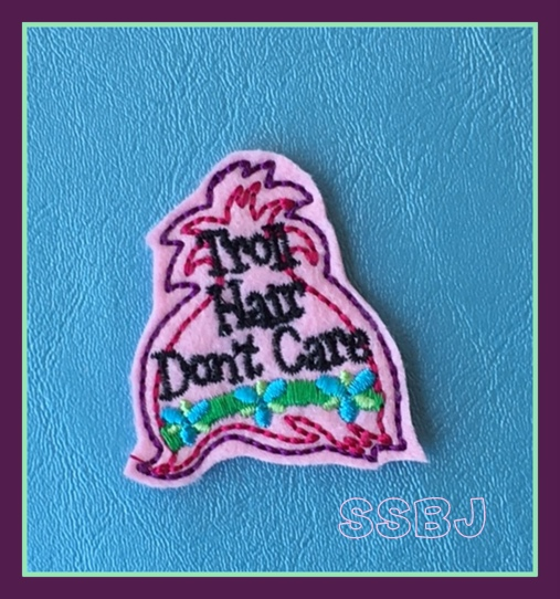 SSBJ Troll Hair Don't Care Embroidery File